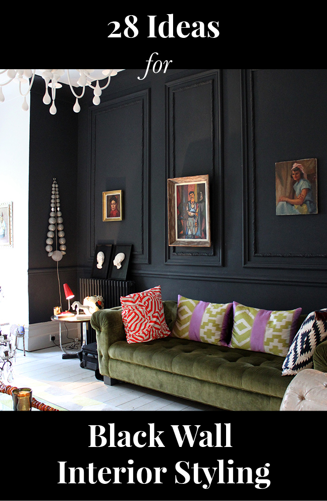 Black Walls Can Work Great In Any Room If You Know How To Style Them!
