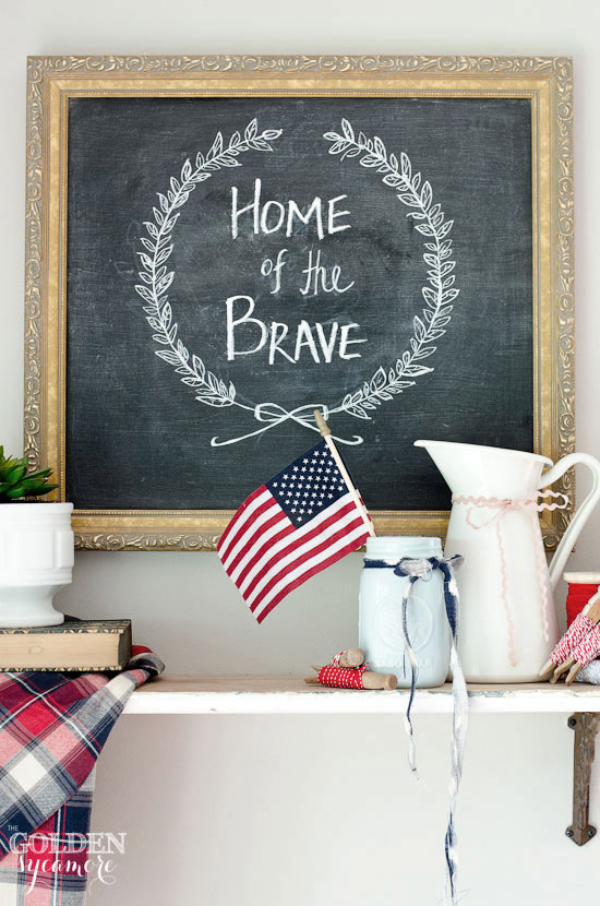 Home of the Brave chalkboard via The Golden Sycamore