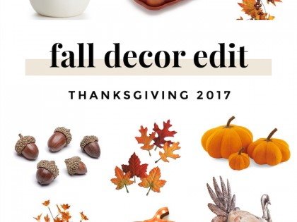 Fall Decor Edit 2017 | Happy Thanksgiving!