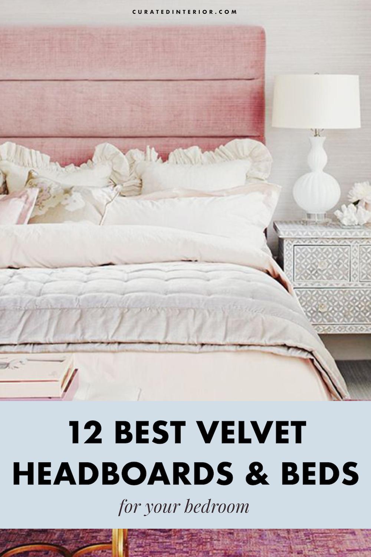 Velvet Beds and Velvet Headboards for your Bedroom #bedroomgoals #bedrooms