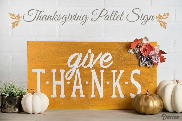 DIY Thanksgiving decoration Pallet sign Give Thanks via Darice