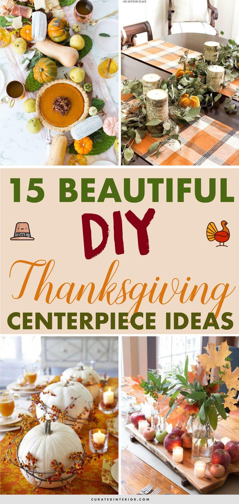 15 Beautiful DIY Thanksgiving Centerpiece Ideas! #ThanksgivingDecor #ThanksgivingDIY #ThanksgivingTable