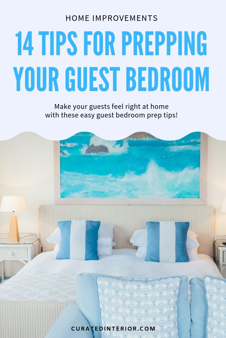 14 Tips for Prepping Your Guest Bedroom