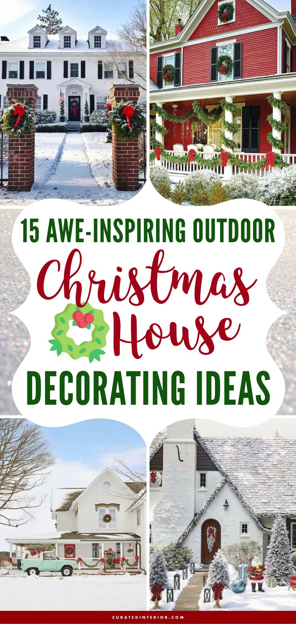 15 Awe-Inspiring Outdoor Christmas House Decorating Ideas!! #ChristmasDecor