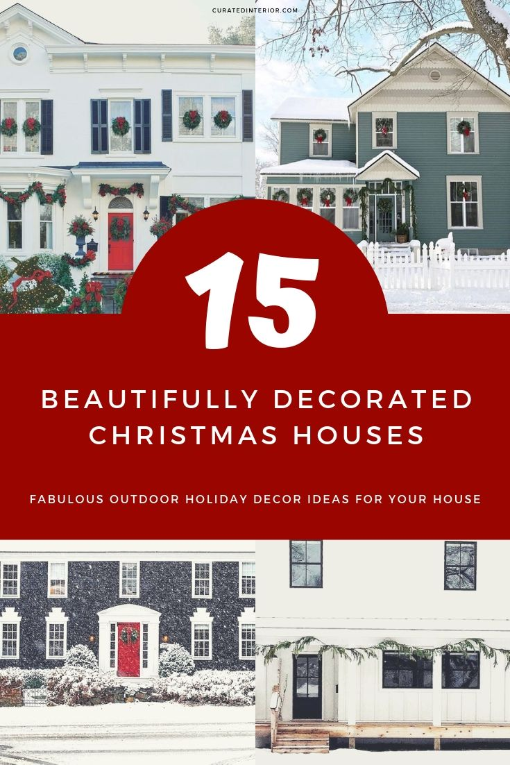 15 Beautifully Decorated Christmas Houses #ChristmasDecor