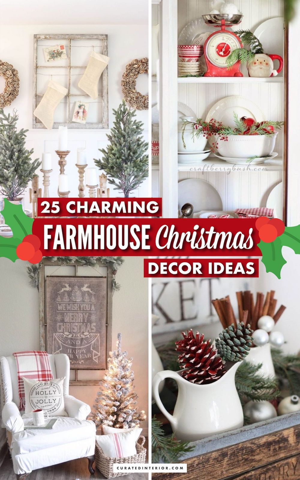 25 Charming Farmhouse Christmas Decor Ideas #FarmhouseChristmas #FarmhouseDecor