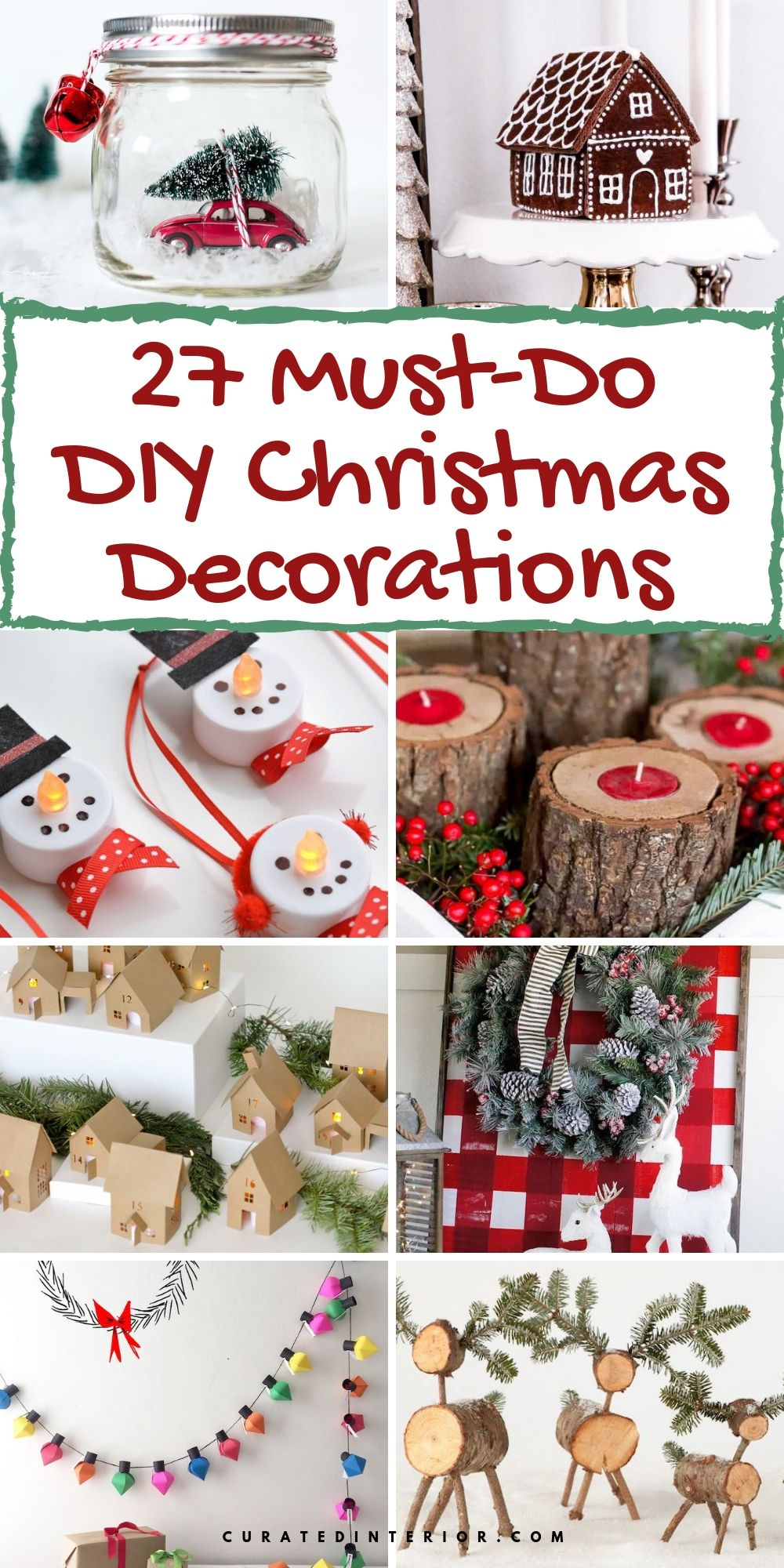 27 Must-Do DIY Christmas Decorations You Need to See! #Christmas #ChristmasDecor #ChristmasDIY #DIYDecor