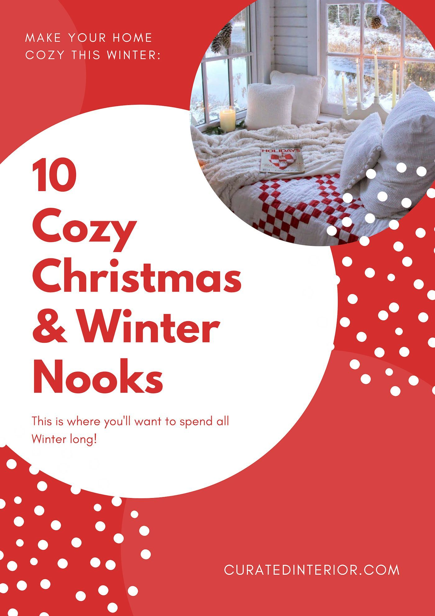 10 Cozy Christmas & Winter Nooks – Where you'll be ALL winter long!