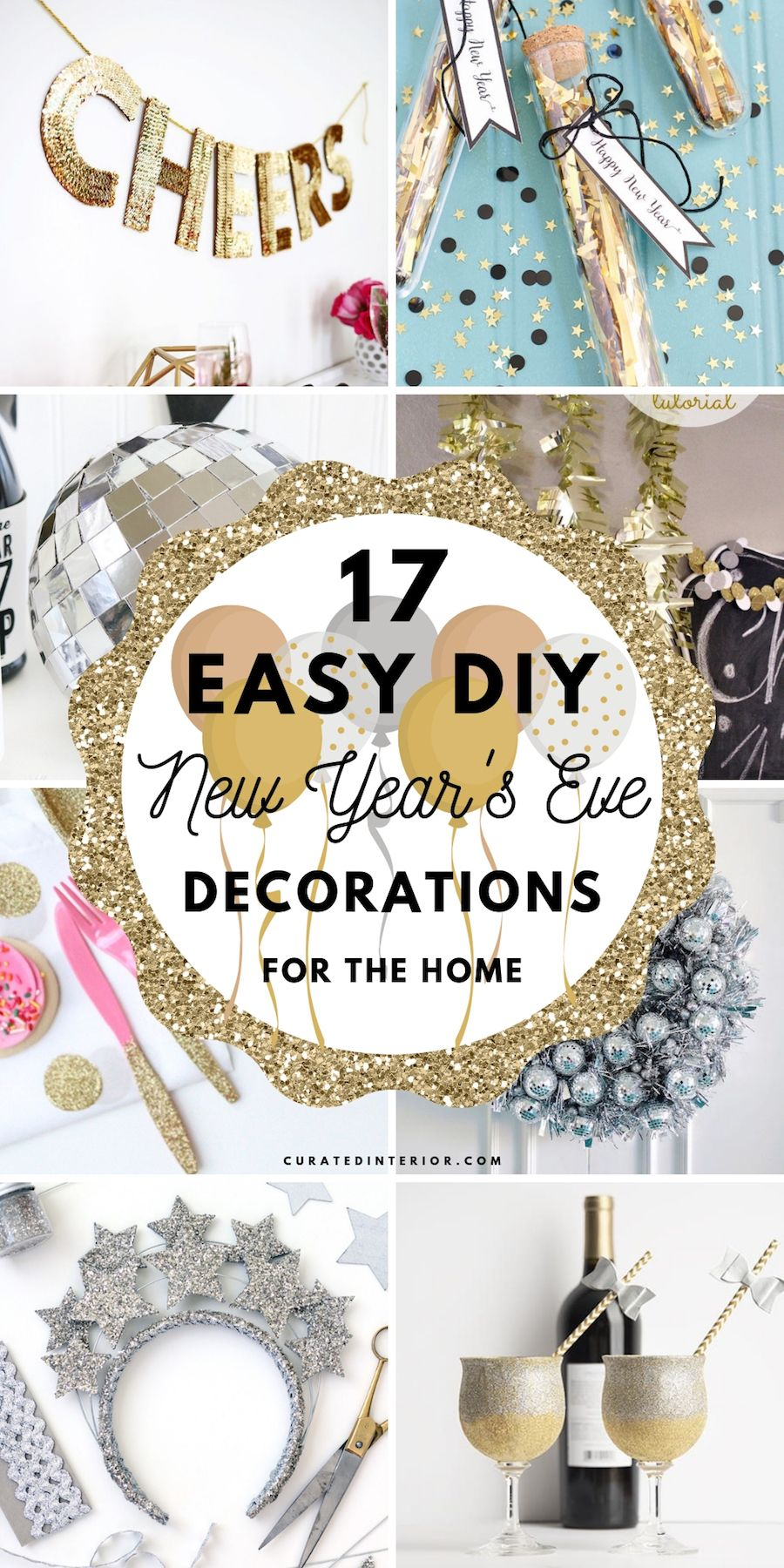 17 Easy DIY New Year's Eve Decorations to Decorate Your Home for New Year's Eve this year! #NewYearsDecor #NewYearsEve