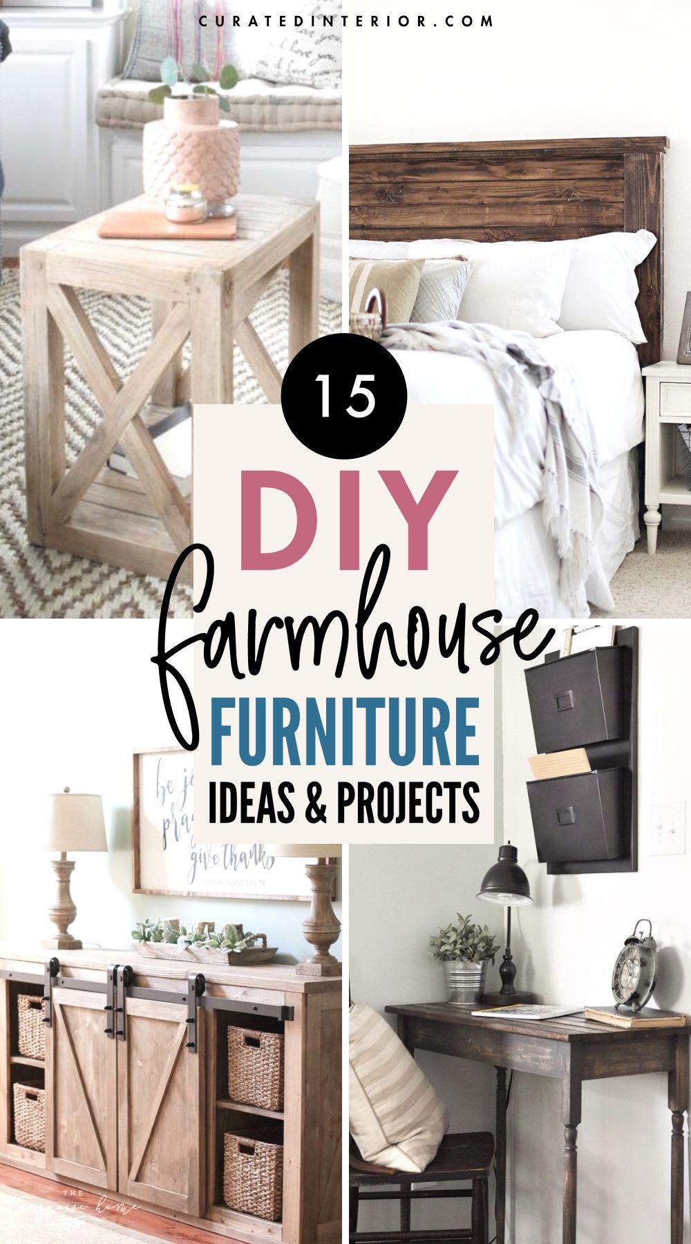 15 DIY Farmhouse Furniture Ideas