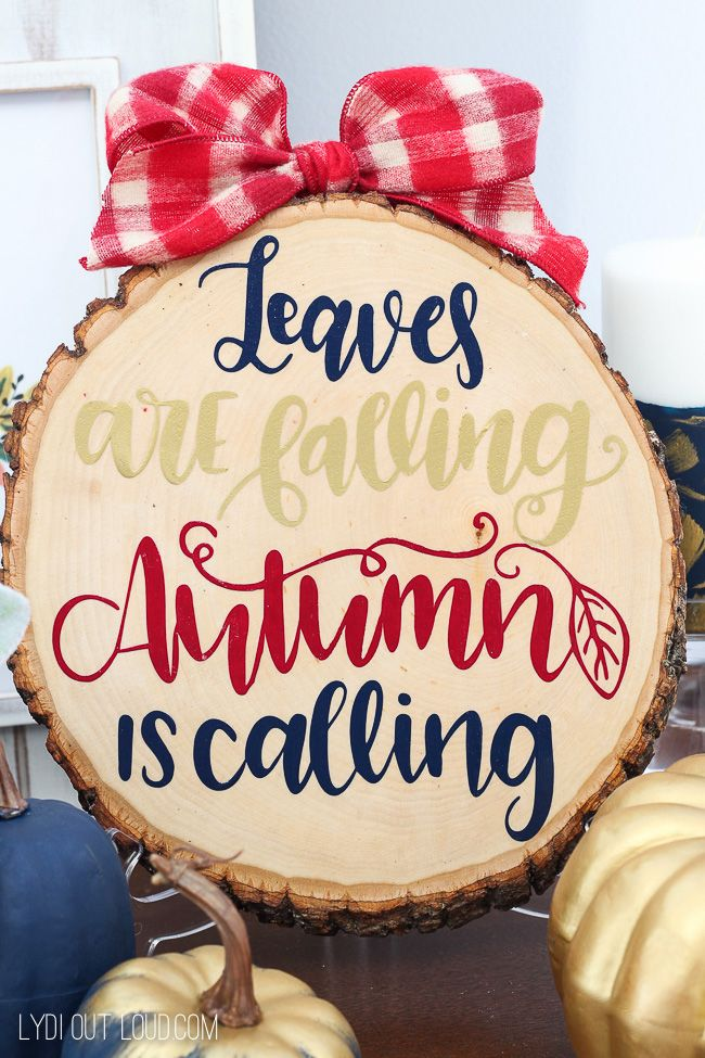 Wood Slice DIY Leaves are Falling Autumn Sign via lydioutloud