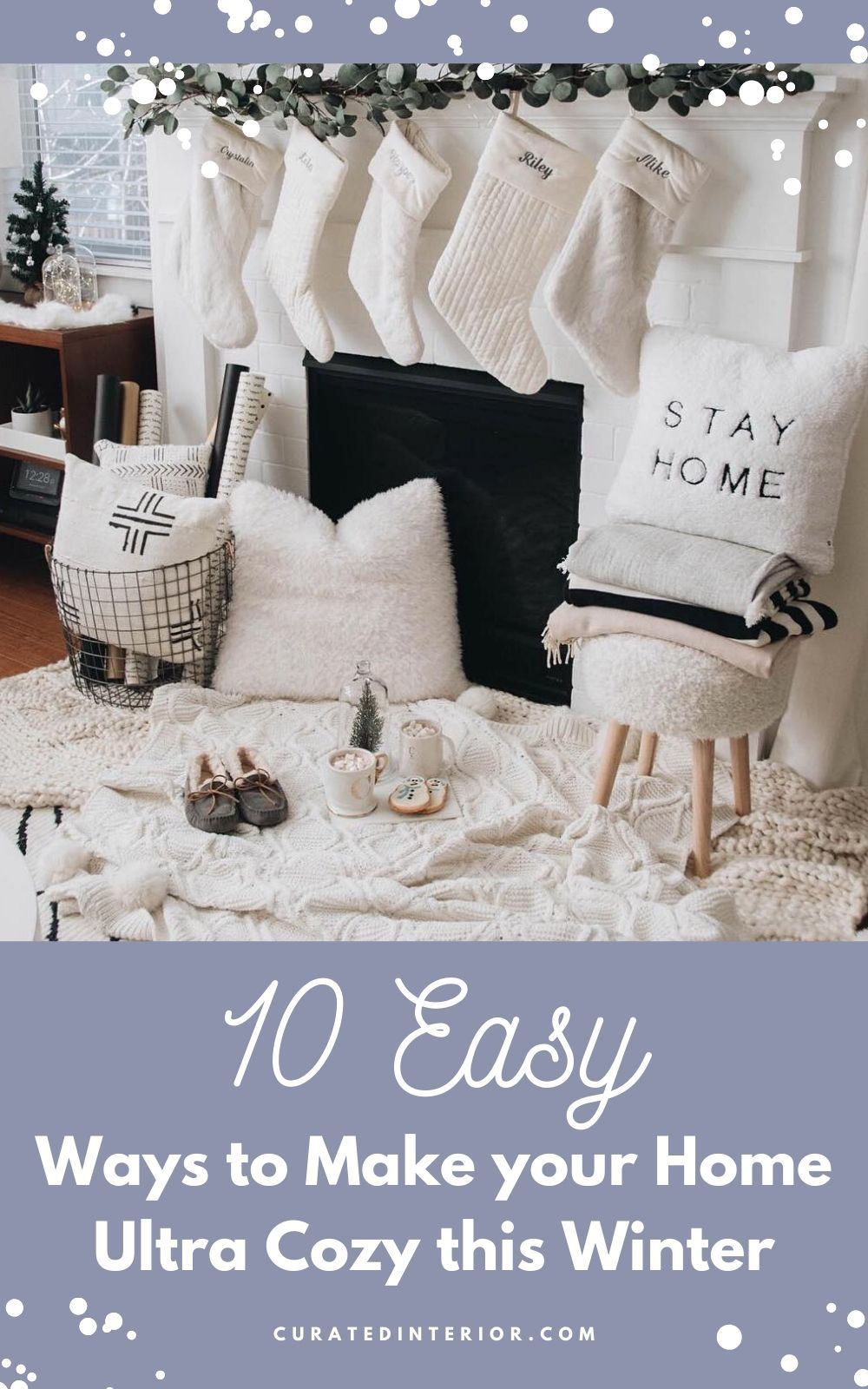 10 Easy Ways to Make Your Home Ultra Cozy This Winter