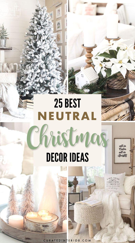 25 Best Neutral Christmas Decor Ideas