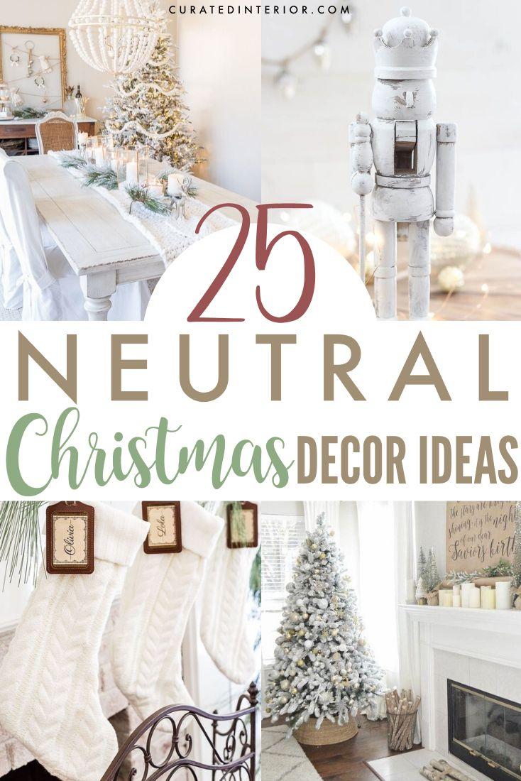 25 Neutral Christmas Decor Ideas