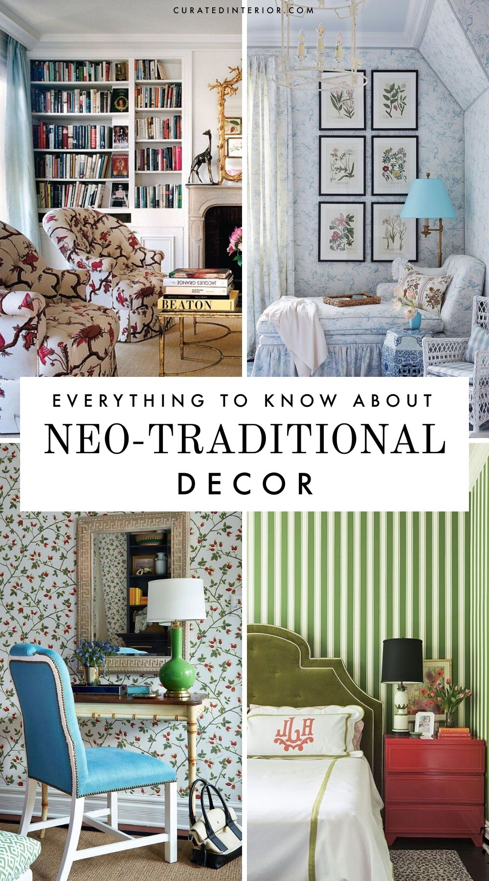 Everything to Know about Neo-Traditional Decor & Design