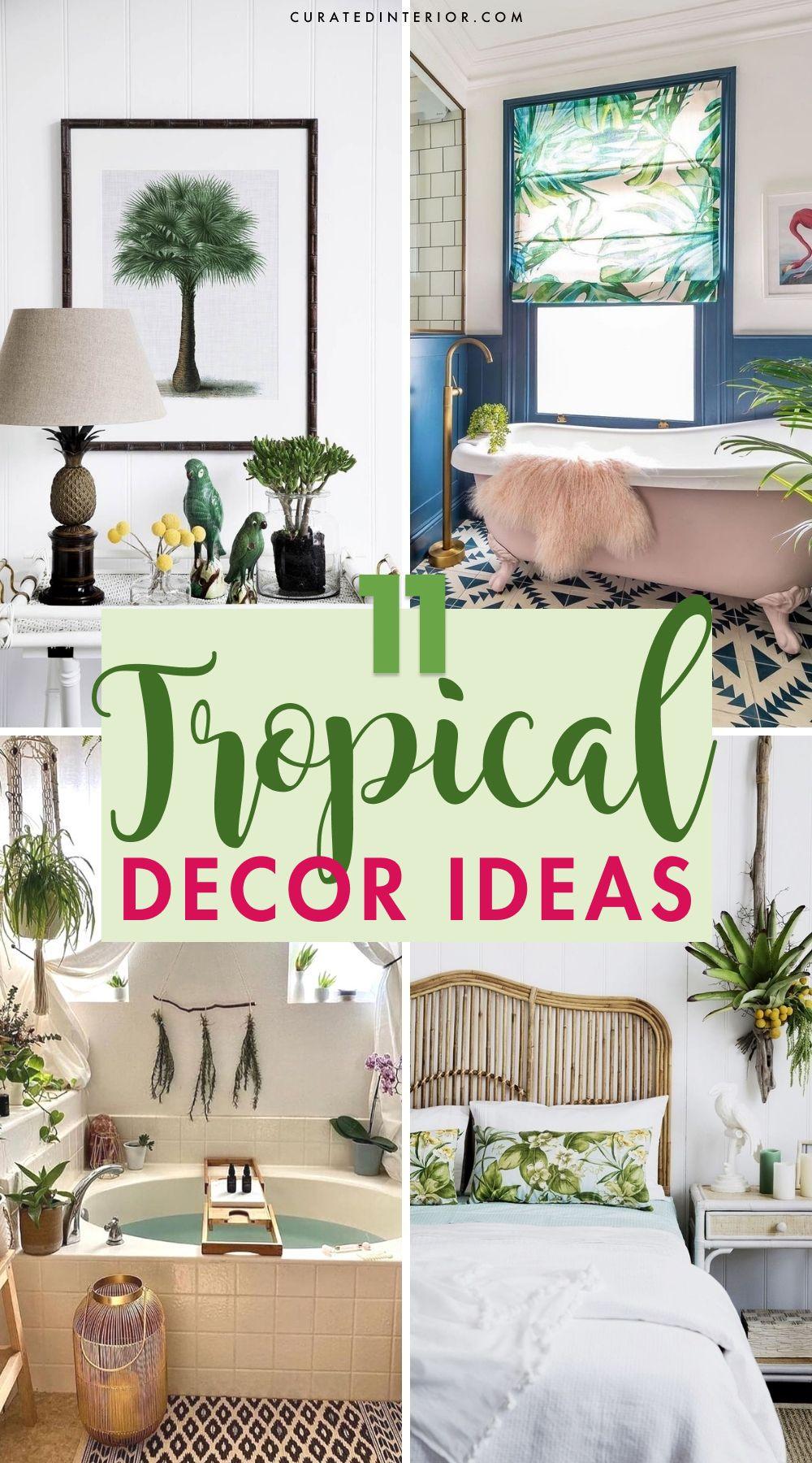 11 tropische Dekorationsideen